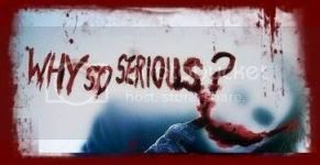 Why So Serious? Pictures, Images and Photos